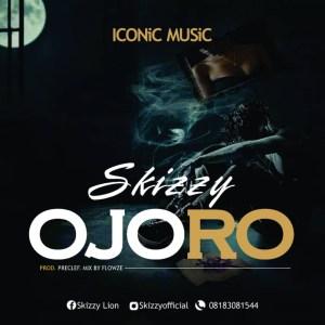 Skizzy - Ojoro